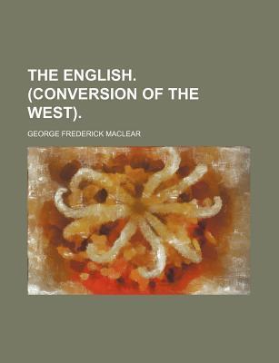 The English. (Conversion of the West)