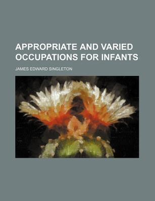 Appropriate and Varied Occupations for Infants