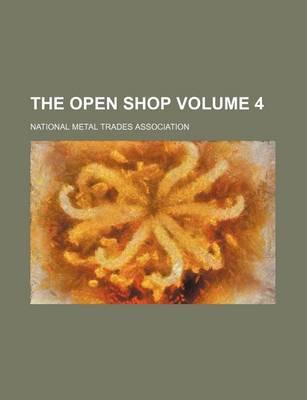 The Open Shop Volume 4