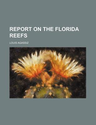 Report on the Florida Reefs