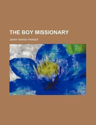 The Boy Missionary