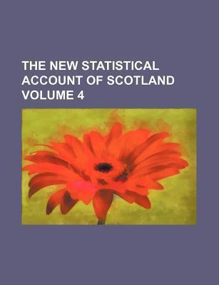 The New Statistical Account of Scotland Volume 4