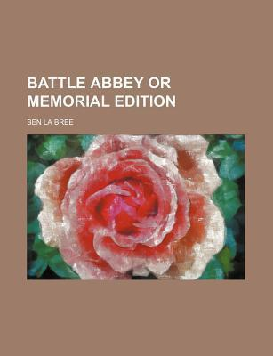 Battle Abbey or Memorial Edition
