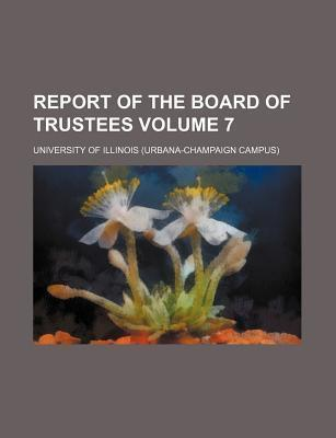 Report of the Board of Trustees Volume 7