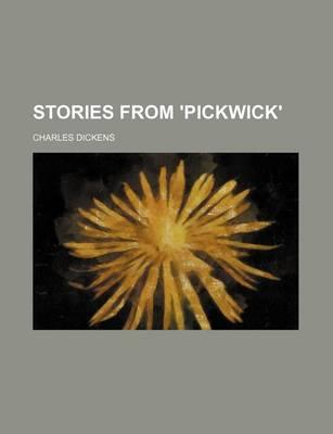 Stories from 'Pickwick'
