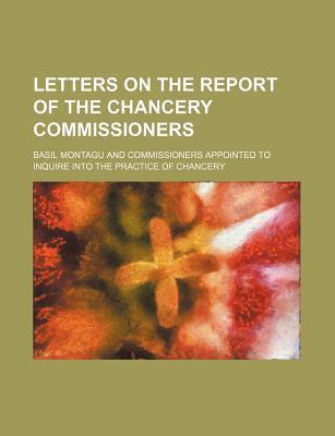 Letters on the Report of the Chancery Commissioners