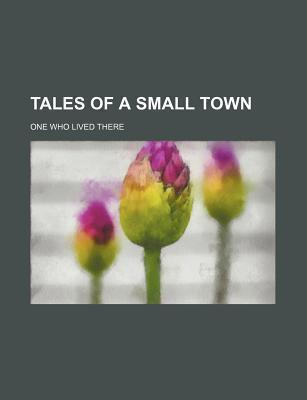 Tales of a Small Town