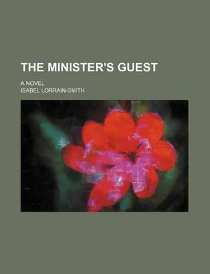 The Minister's Guest; A Novel