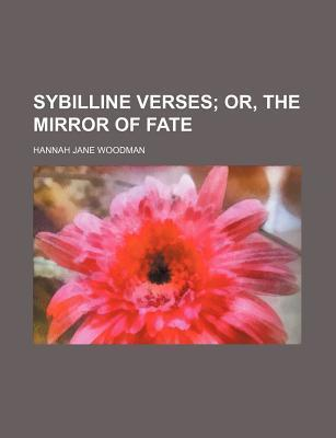 Sybilline Verses; Or, the Mirror of Fate