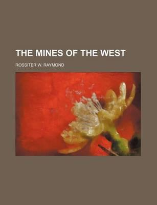 The Mines of the West