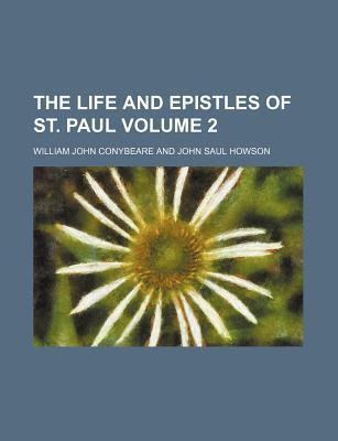 The Life and Epistles of St. Paul Volume 2