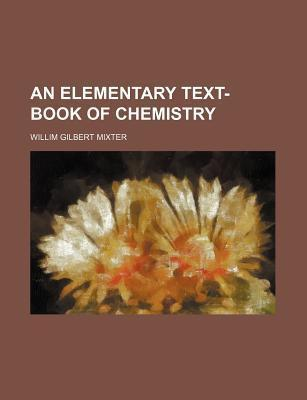 An Elementary Text-Book of Chemistry