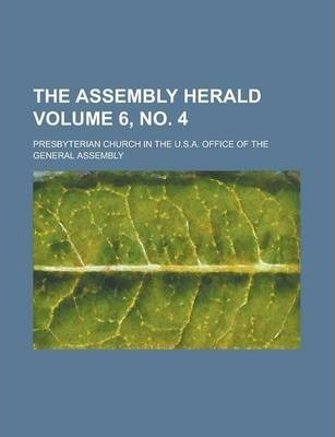 The Assembly Herald Volume 6, No. 4