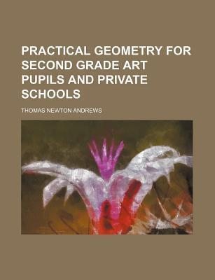 Practical Geometry for Second Grade Art Pupils and Private Schools