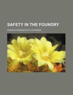 Safety in the Foundry