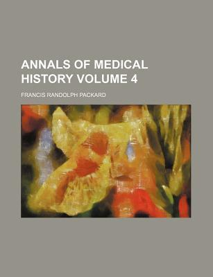 Annals of Medical History Volume 4