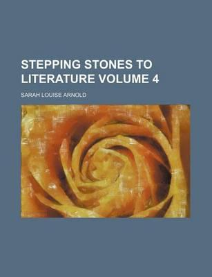 Stepping Stones to Literature Volume 4