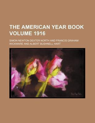 The American Year Book Volume 1916