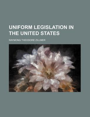Uniform Legislation in the United States