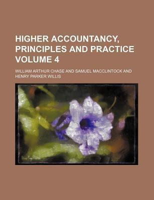 Higher Accountancy, Principles and Practice Volume 4