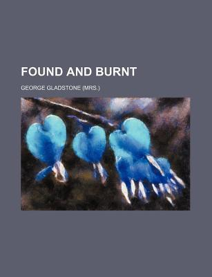 Found and Burnt