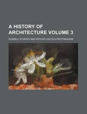A History of Architecture Volume 3