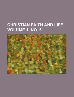 Christian Faith and Life Volume 1, No. 5