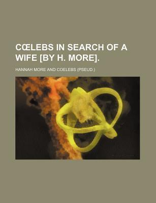 C Lebs in Search of a Wife [By H. More]