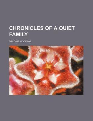 Chronicles of a Quiet Family