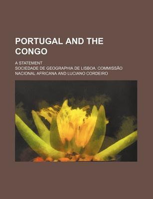 Portugal and the Congo; A Statement