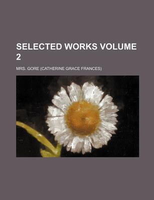 Selected Works Volume 2