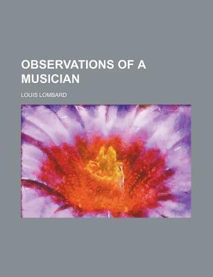 Observations of a Musician