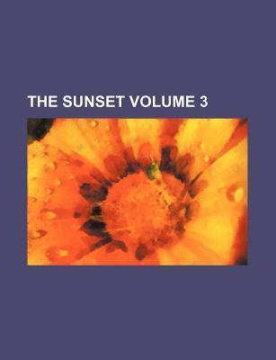 The Sunset Volume 3
