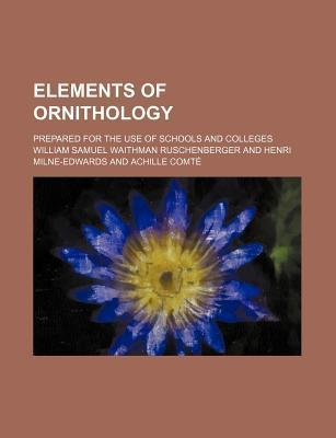 Elements of Ornithology; Prepared for the Use of Schools and Colleges