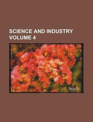 Science and Industry Volume 4