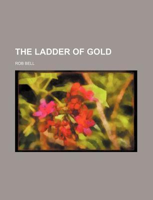 The Ladder of Gold