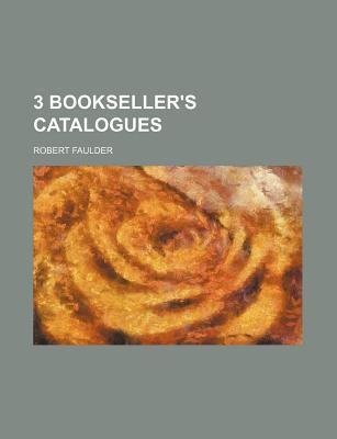 3 Bookseller's Catalogues