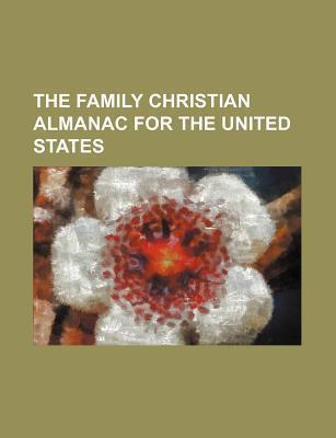 The Family Christian Almanac for the United States
