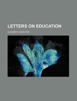 Letters on Education