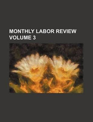 Monthly Labor Review Volume 3