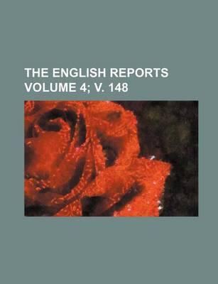 The English Reports Volume 4; V. 148