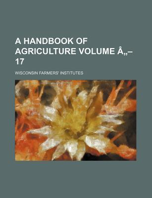A Handbook of Agriculture Volume a - 17