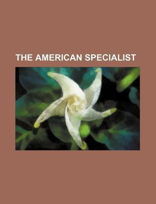 The American Specialist
