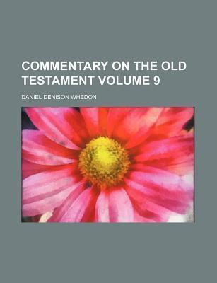 Commentary on the Old Testament Volume 9