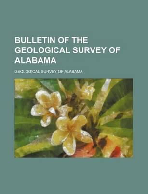 Bulletin of the Geological Survey of Alabama