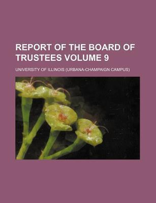 Report of the Board of Trustees Volume 9