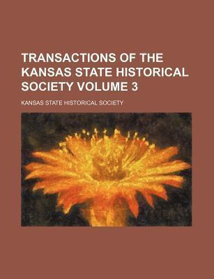 Transactions of the Kansas State Historical Society Volume 3