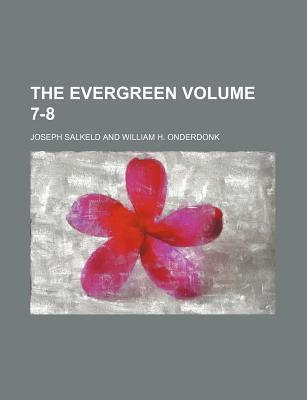 The Evergreen Volume 7-8