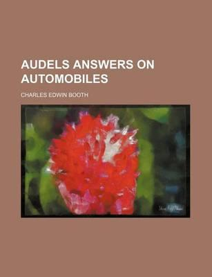 Audels Answers on Automobiles