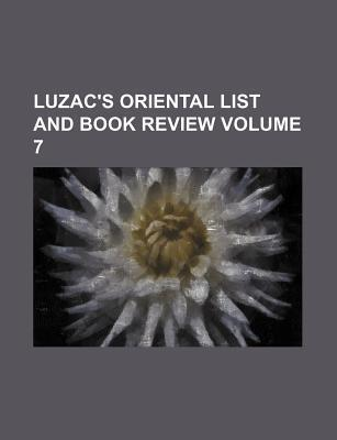 Luzac's Oriental List and Book Review Volume 7